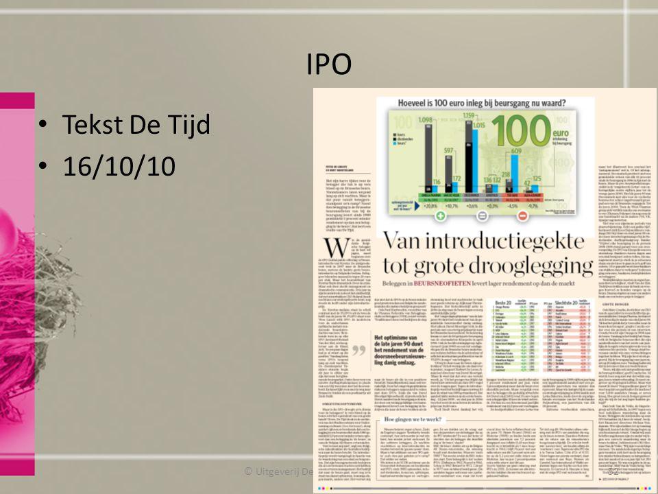IPO Tekst De Tijd 16/10/10 © Uitgeverij De Boeck Beleggingsleer52