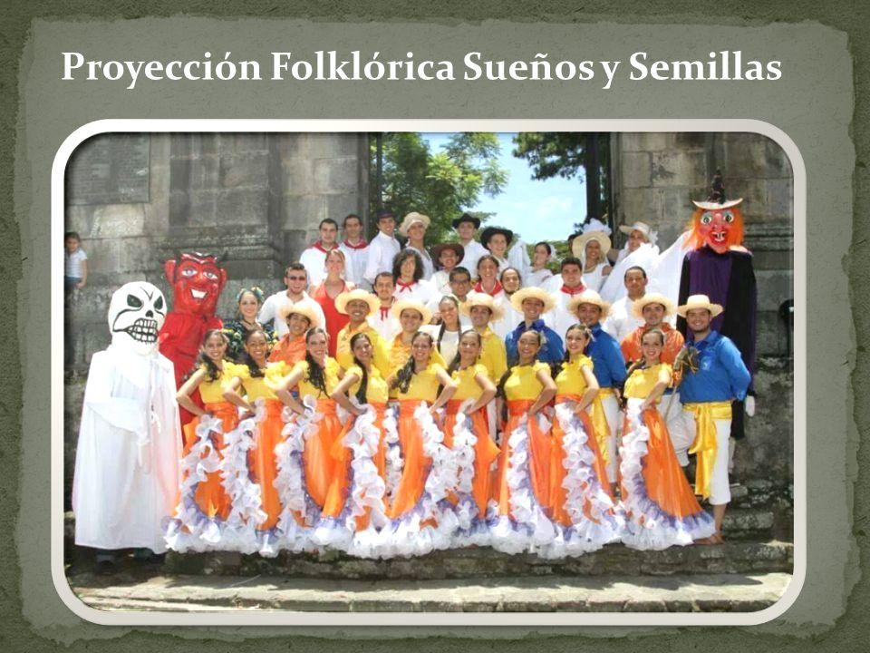 Proyección Folklórica Sueños y Semillas