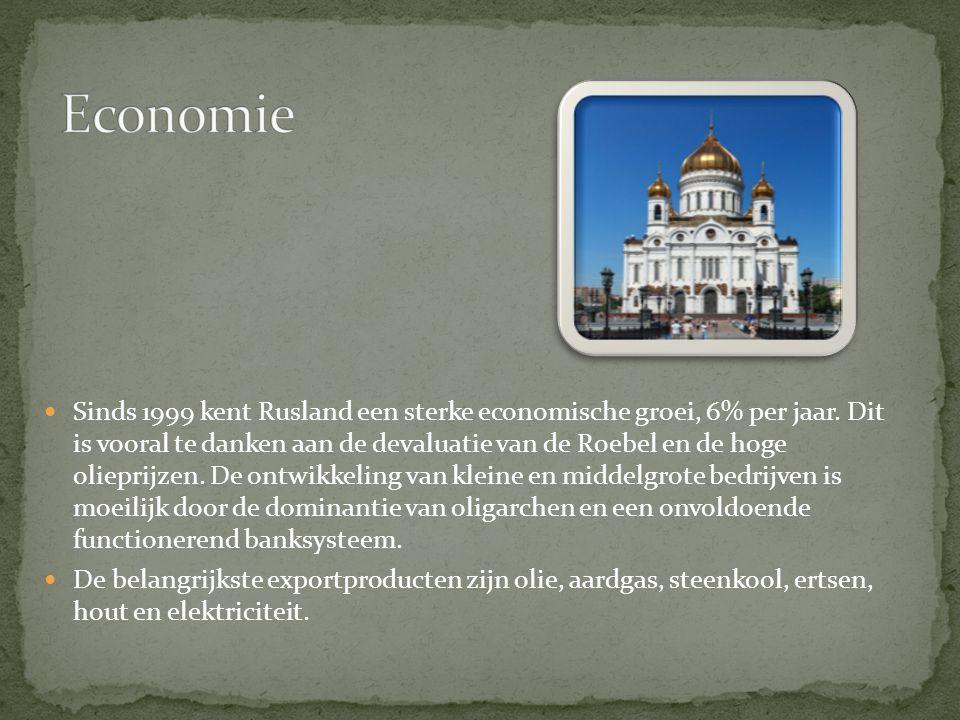 Sinds 1999 kent Rusland een sterke economische groei, 6% per jaar.