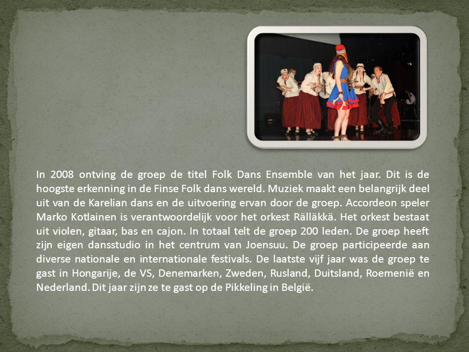 In 2008 ontving de groep de titel Folk Dans Ensemble van het jaar.