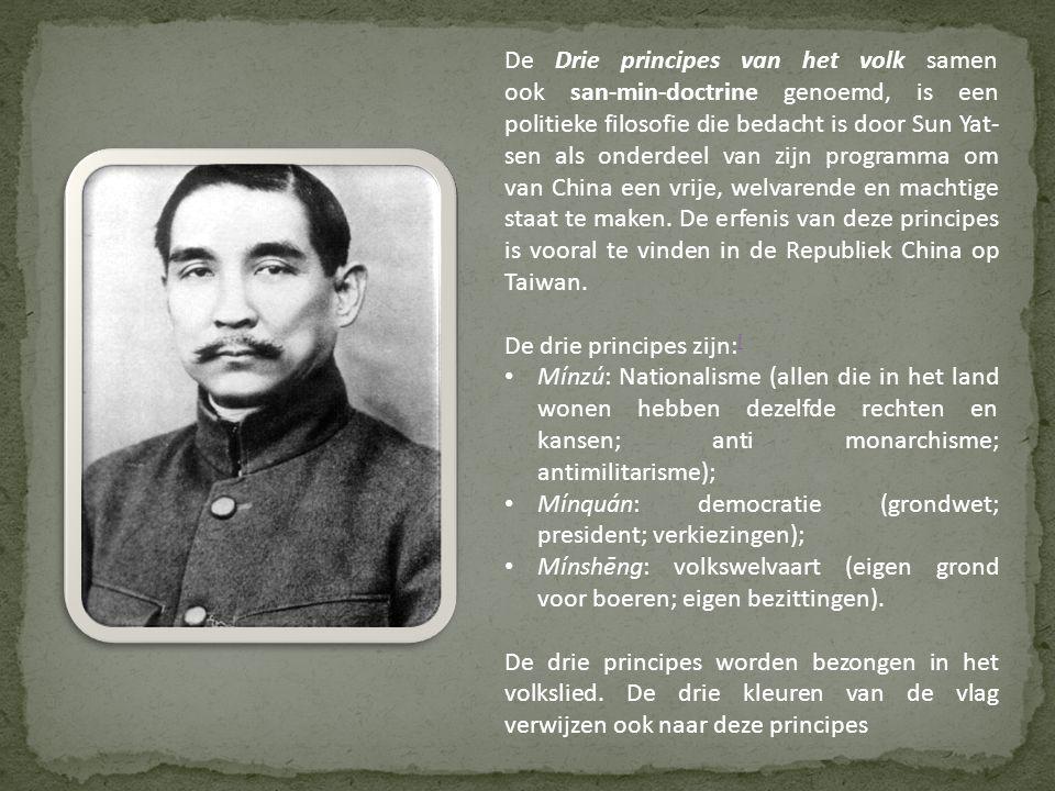De Drie principes van het volk samen ook san-min-doctrine genoemd, is een politieke filosofie die bedacht is door Sun Yat- sen als onderdeel van zijn programma om van China een vrije, welvarende en machtige staat te maken.