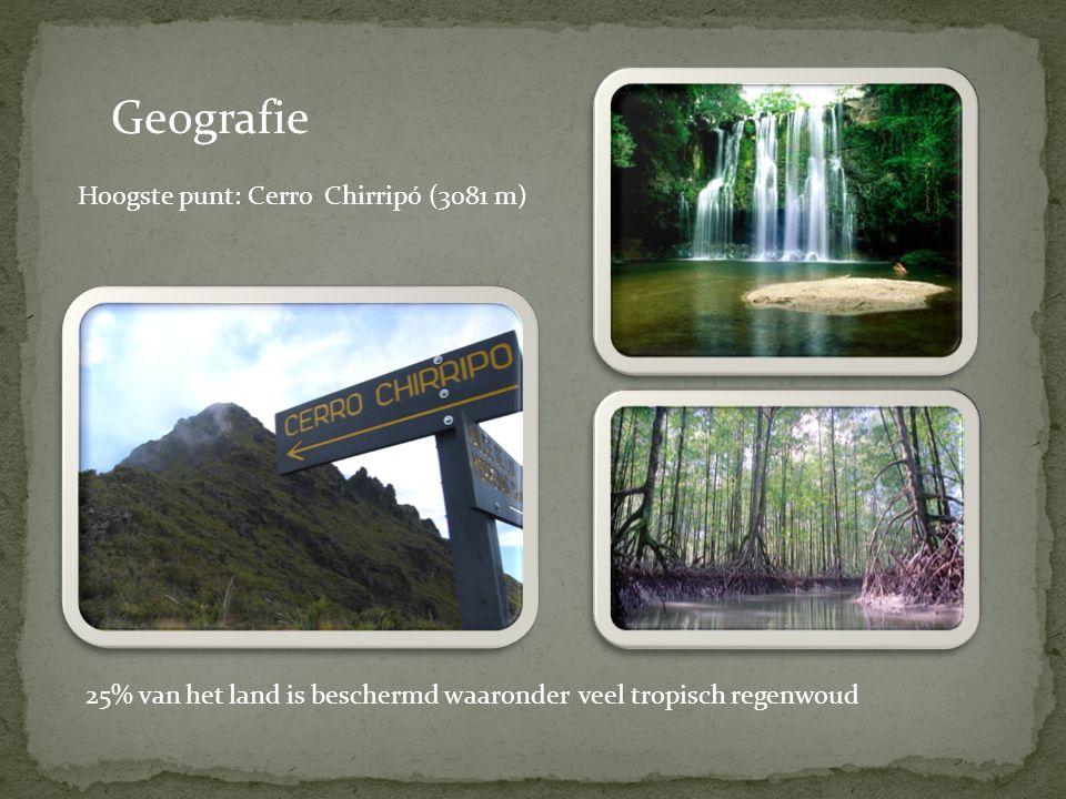 Geografie Hoogste punt: Cerro Chirripó (3081 m) 25% van het land is beschermd waaronder veel tropisch regenwoud