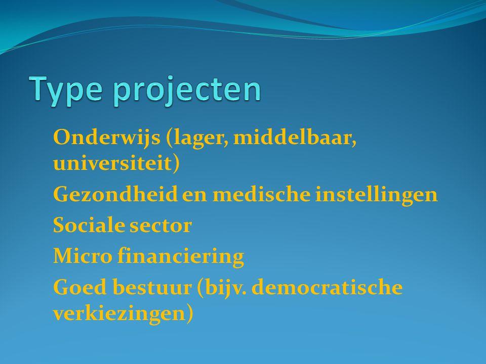 Onderwijs (lager, middelbaar, universiteit) Gezondheid en medische instellingen Sociale sector Micro financiering Goed bestuur (bijv.