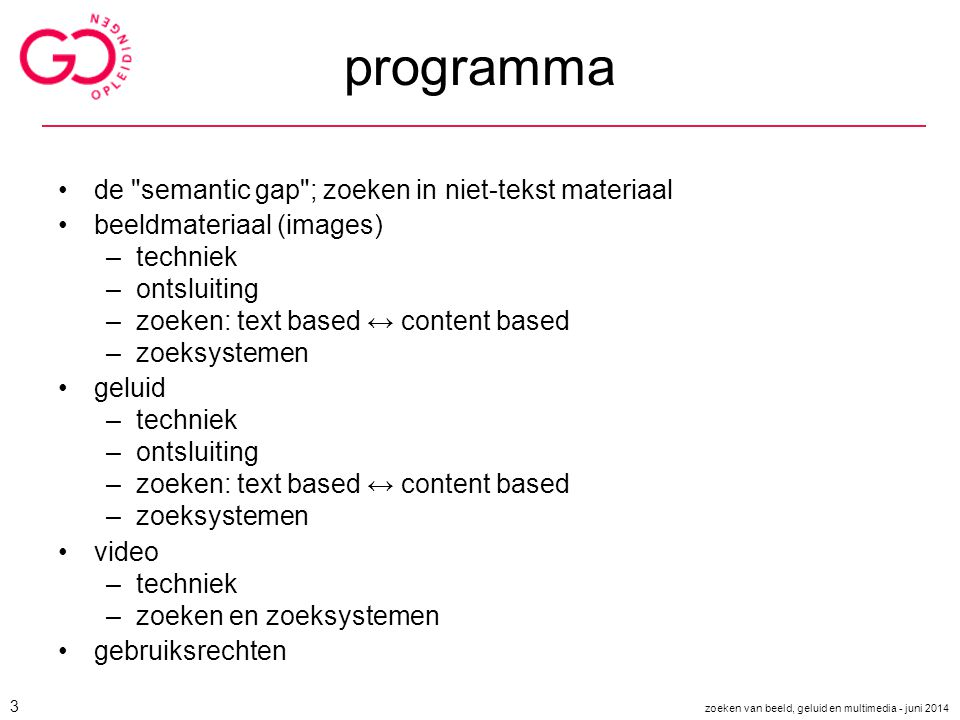 Feature Extraction Supervised Learner Training Feature Measurement Classification Testing Video Examples It is an aircraft probability 0.7 A simple concept detector © Cees Snoek Jan-Mark Geusebroek ISLA-UvA zoeken van beeld, geluid en multimedia - juni 2014 34