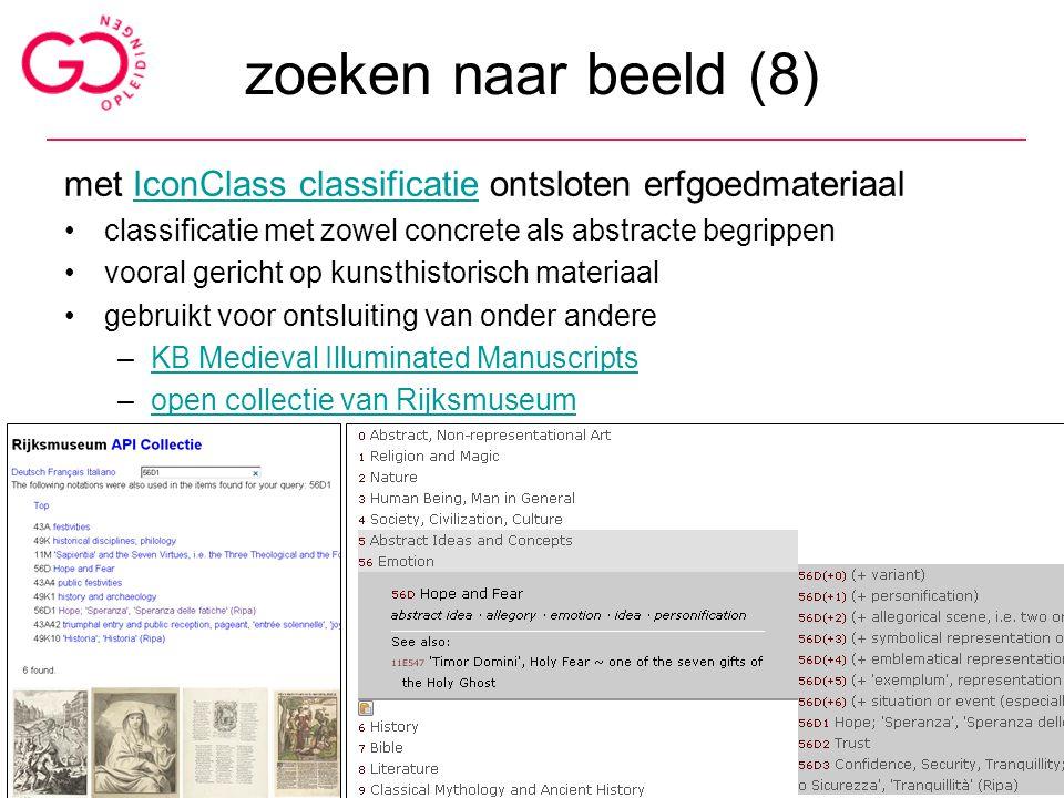 zoeken naar beeld (8) met IconClass classificatie ontsloten erfgoedmateriaalIconClass classificatie classificatie met zowel concrete als abstracte beg
