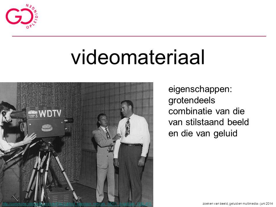 videomateriaal http://commons.wikimedia.org/wiki/File:DuMont_television_network_WDTV_broadcast_1952.JPG eigenschappen: grotendeels combinatie van die
