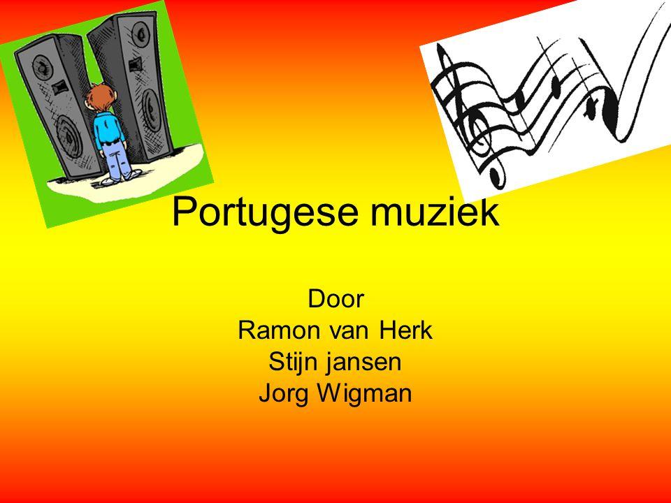Portugese muziek Door Ramon van Herk Stijn jansen Jorg Wigman