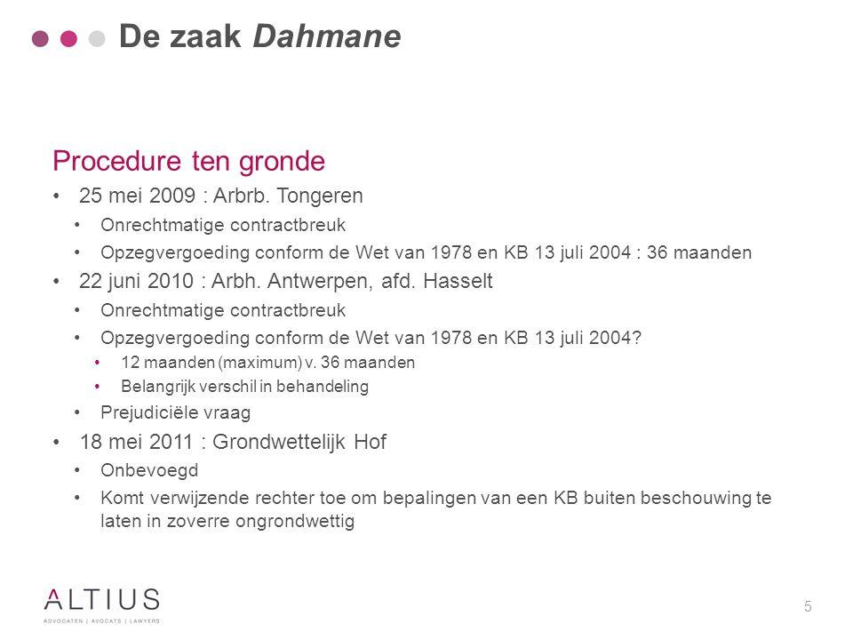 6 Procedure ten gronde 6 mei 2014 : Arbh.Antwerpen, afd.