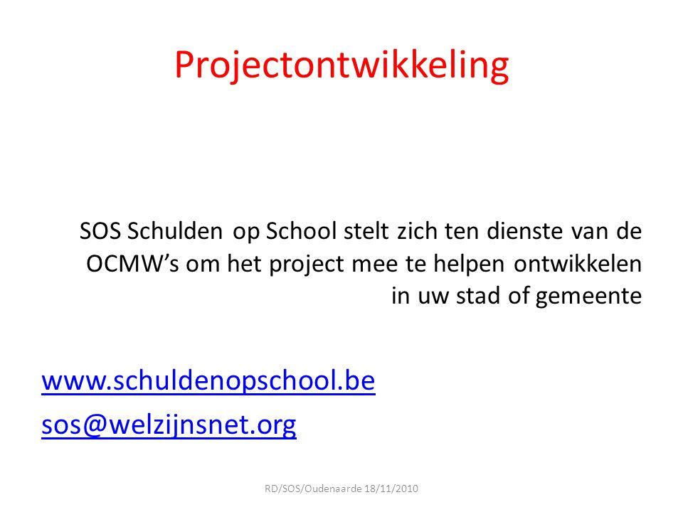 Projectontwikkeling SOS Schulden op School stelt zich ten dienste van de OCMW's om het project mee te helpen ontwikkelen in uw stad of gemeente www.sc
