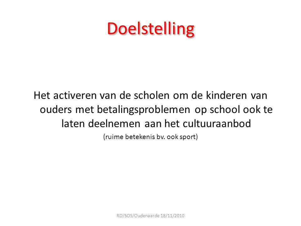 Uitgangspunten 1Een gelijke onderwijskansen beleid voeren 2Een structurele aanpak bewerken 3 Vermijden uitkeringen à la carte RD/SOS/Oudenaarde 18/11/2010