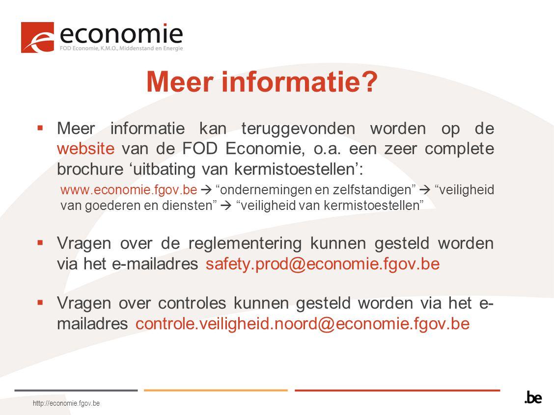 http://economie.fgov.be Meer informatie?  Meer informatie kan teruggevonden worden op de website van de FOD Economie, o.a. een zeer complete brochure