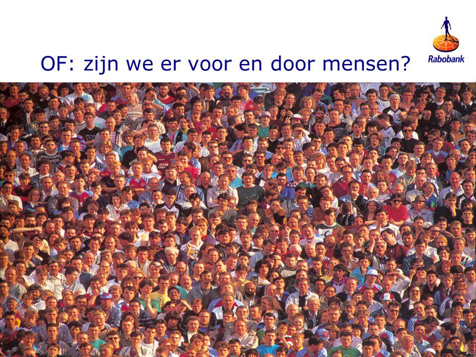 6 2810082 OF: zijn we er voor en door mensen?