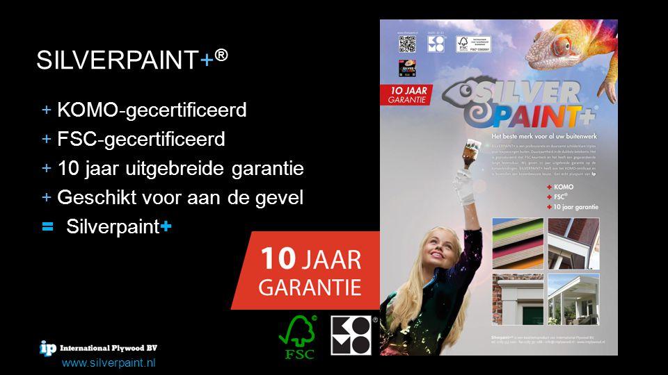 SILVERPAINT+ ® + + Speciale paintfilm + + Zeer glad verfresultaat + + Uitstekende verfhechting + + Kostenbesparend in aanschaf, in afwerking en in onderhoud = Silverpaint + www.silverpaint.nl