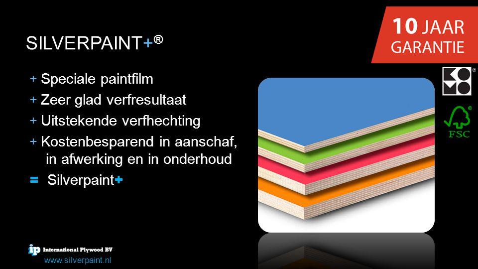 SILVERPAINT+ ® + + Speciale paintfilm + + Zeer glad verfresultaat + + Uitstekende verfhechting + + Kostenbesparend in aanschaf, in afwerking en in ond