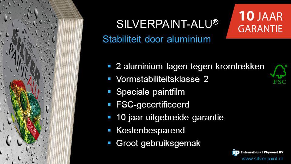 Stabiliteit door aluminium  2 aluminium lagen tegen kromtrekken  Vormstabiliteitsklasse 2  Speciale paintfilm  FSC-gecertificeerd  10 jaar uitgeb