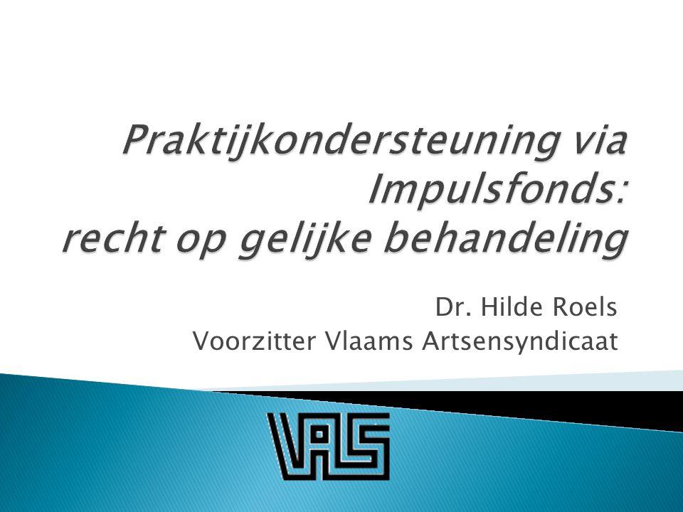 Dr. Hilde Roels Voorzitter Vlaams Artsensyndicaat