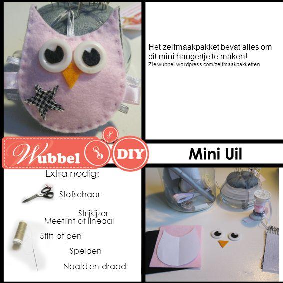 Naald en draad Stofschaar Spelden Strijkijzer Mini Uil Extra nodig: Het zelfmaakpakket bevat alles om dit mini hangertje te maken! Zie wubbel.wordpres
