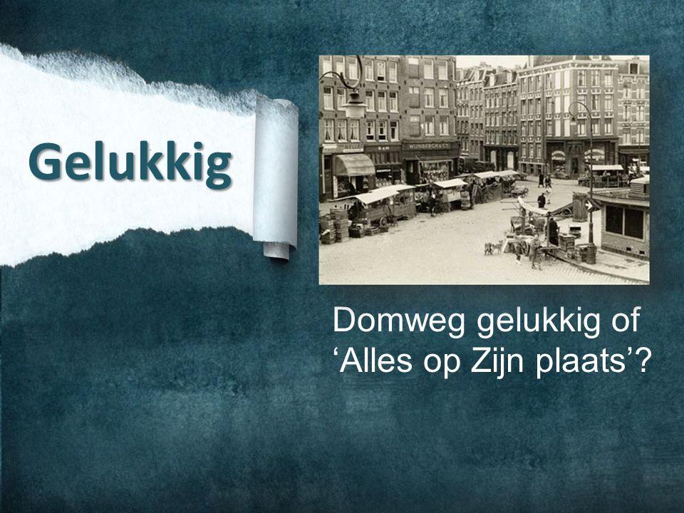 Domweg gelukkig in de Dapperstraat Alles is veel voor wie niet veel verwacht.