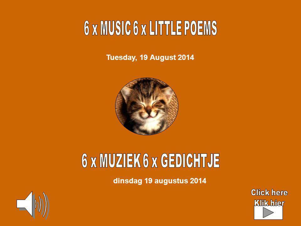 Tuesday, 19 August 2014 dinsdag 19 augustus 2014