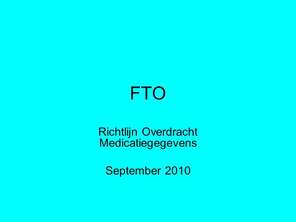 FTO Richtlijn Overdracht Medicatiegegevens September 2010
