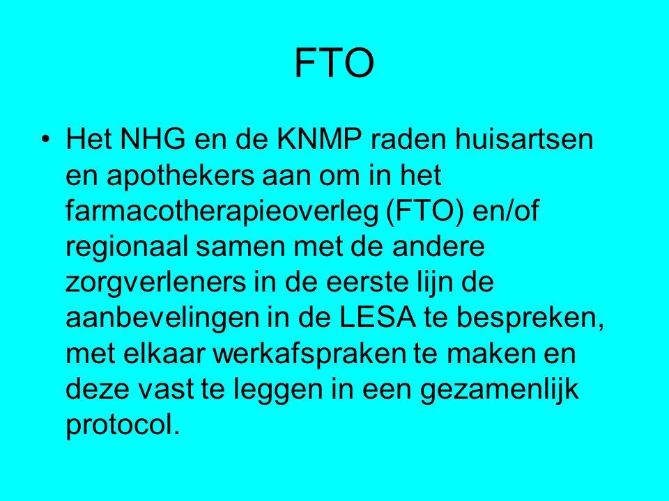 FTO Het NHG en de KNMP raden huisartsen en apothekers aan om in het farmacotherapieoverleg (FTO) en/of regionaal samen met de andere zorgverleners in