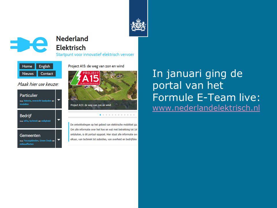 In januari ging de portal van het Formule E-Team live: www.nederlandelektrisch.nl www.nederlandelektrisch.nl