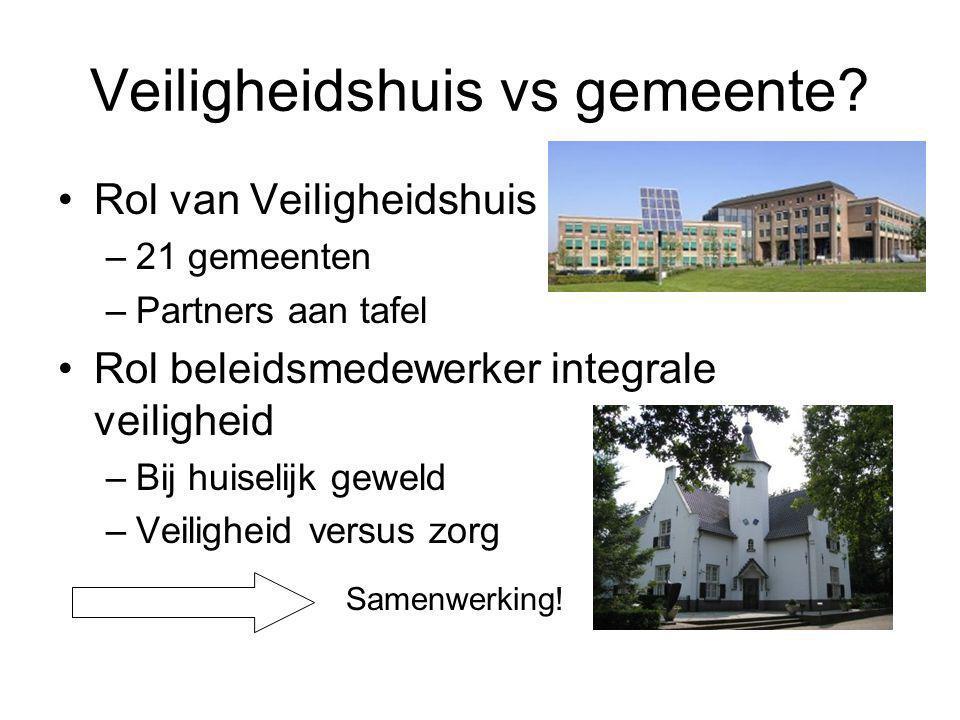 Veiligheidshuis vs gemeente.