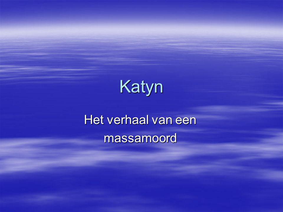 Katyn Het verhaal van een massamoord
