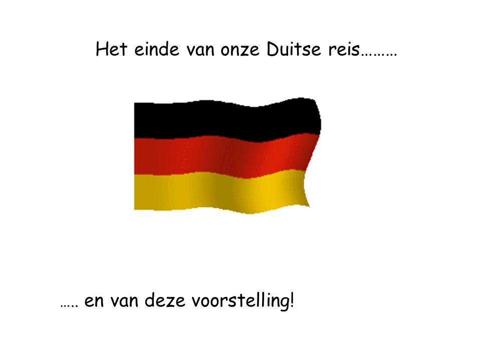 Het einde van onze Duitse reis……… ….. en van deze voorstelling!