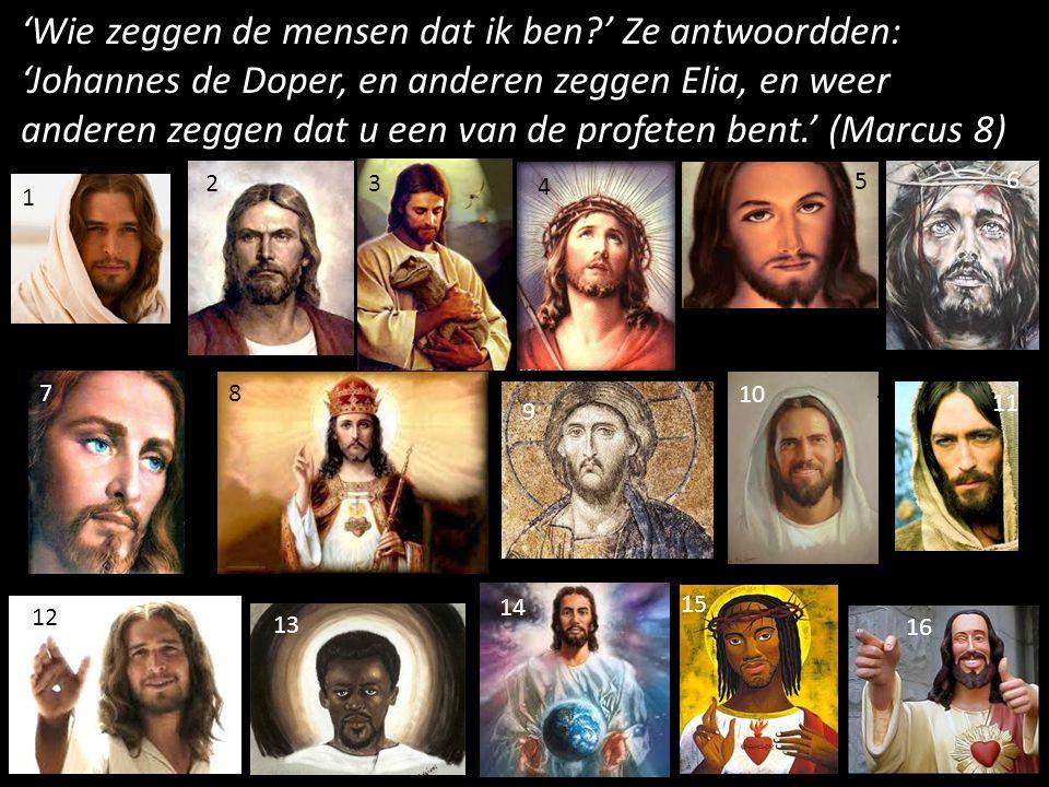 'Wie zeggen de mensen dat ik ben?' Ze antwoordden: 'Johannes de Doper, en anderen zeggen Elia, en weer anderen zeggen dat u een van de profeten bent.'