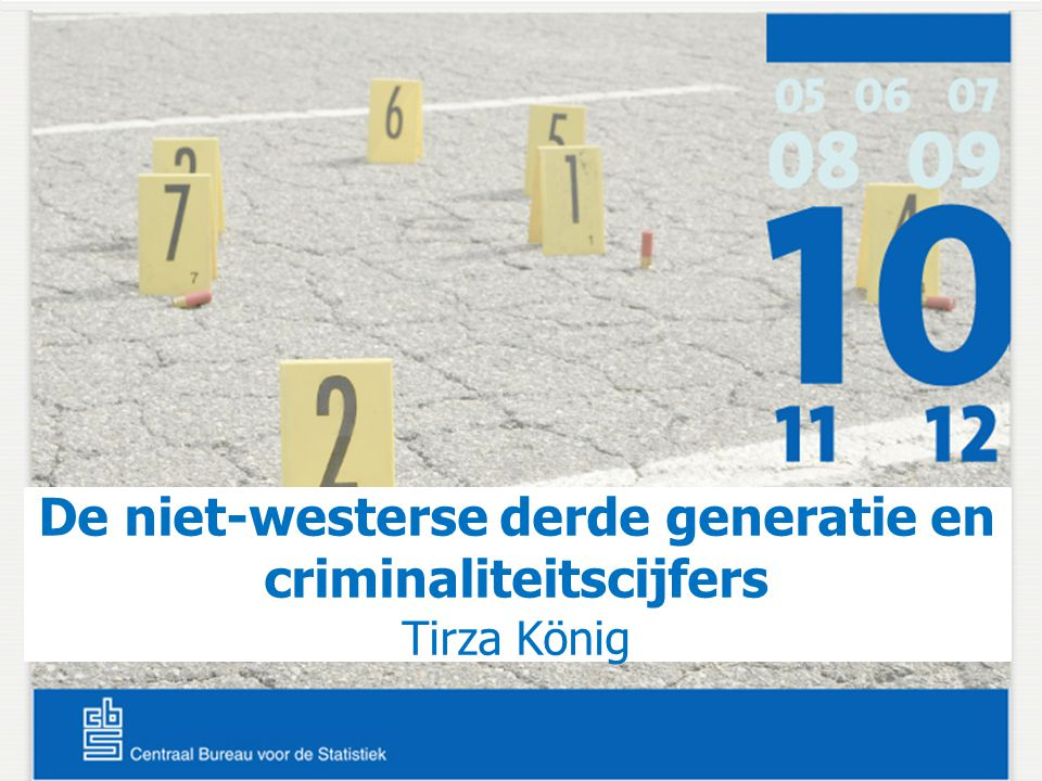 De niet-westerse derde generatie en criminaliteitscijfers Tirza König