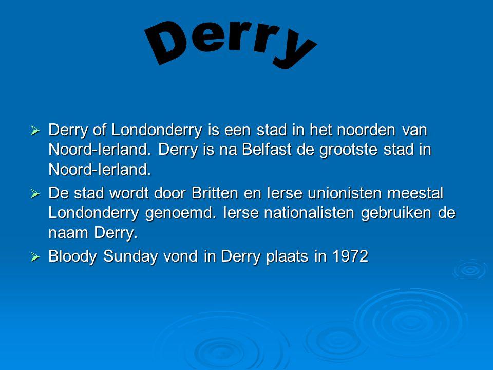  Derry of Londonderry is een stad in het noorden van Noord-Ierland.