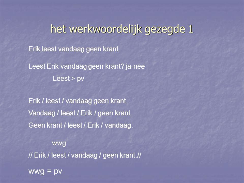 ENKELE VOORBEELDEN // In Gent / flitste / de politie / gisteren / een bromfietser.//