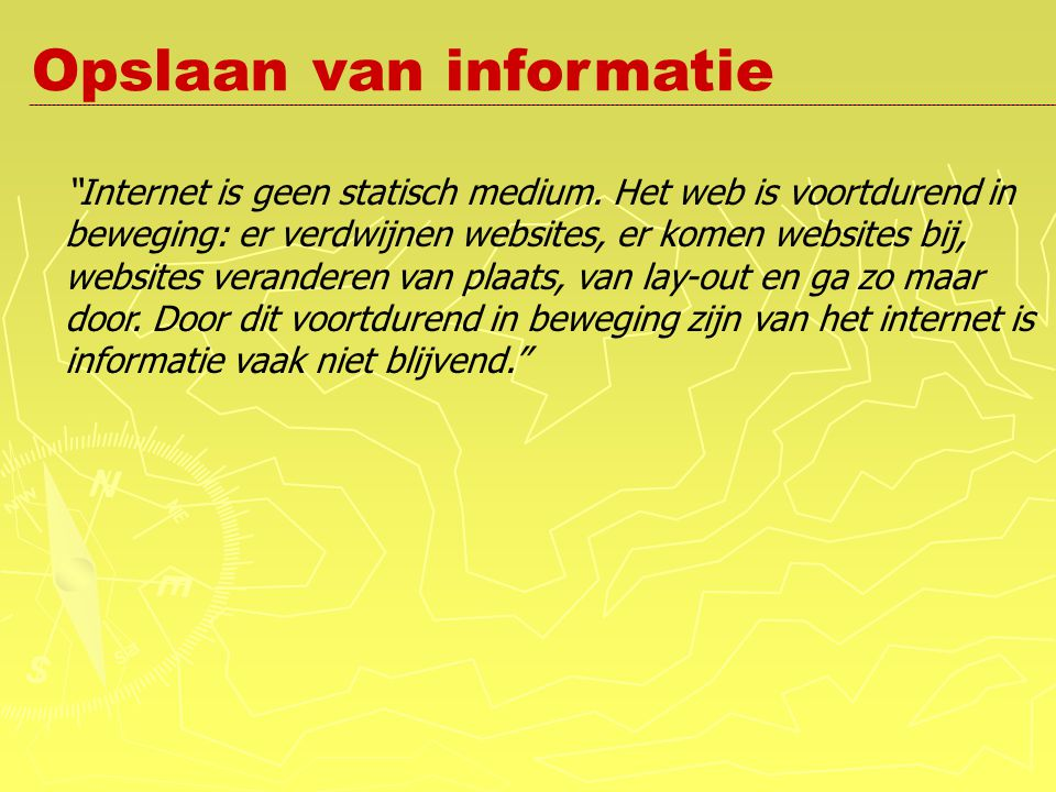 Internet is geen statisch medium.
