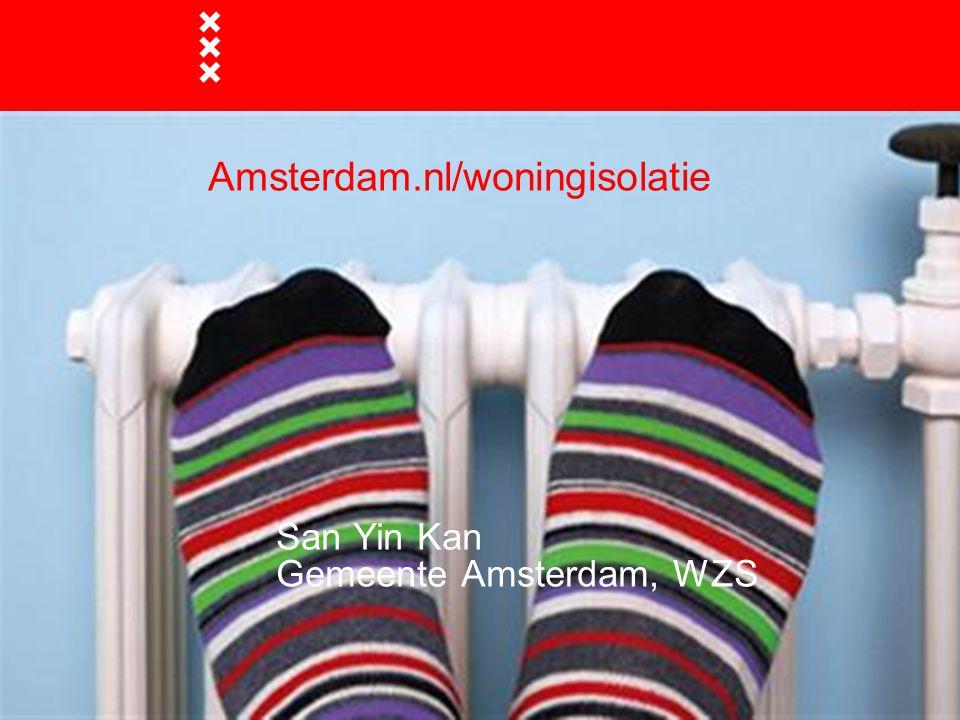 Amsterdamse regelingen  VvE advies  Subsidie woningisolatie  Energielening  Subsidie energiebesparing stadsdeel West  Coalitie akkoord