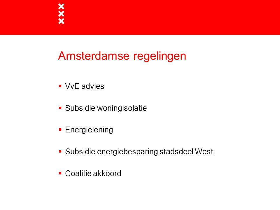 VvE advies (1)  De gemeente Amsterdam biedt VvE s gratis advies over woningisolatie  Adviseur komt bij uw VvE langs en geeft advies op maat  Aanmelden via amsterdam.nl/woningisolatie
