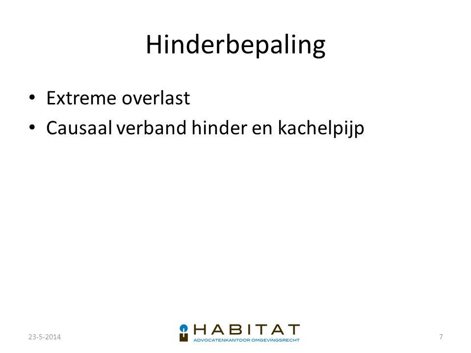 Hinderbepaling Extreme overlast Causaal verband hinder en kachelpijp 23-5-20147