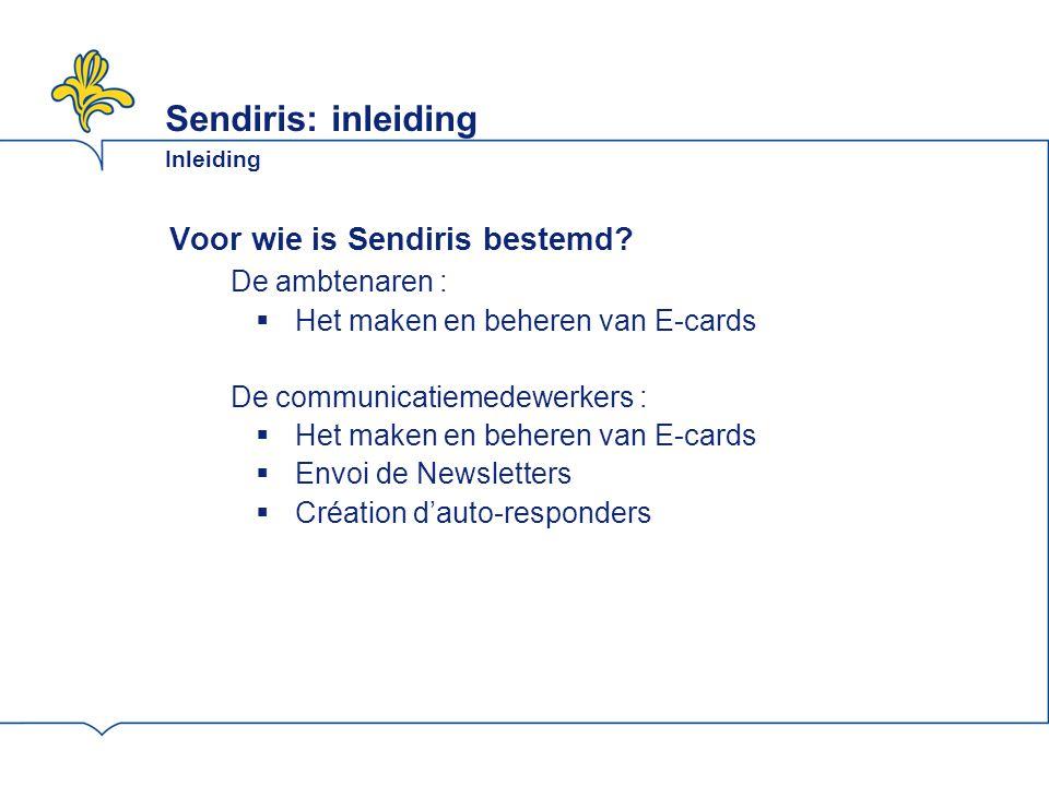Sendiris: inleiding Inleiding Voor wie is Sendiris bestemd.