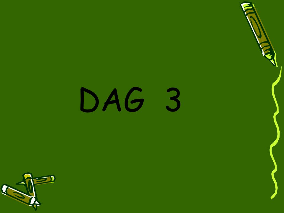 DAG 3