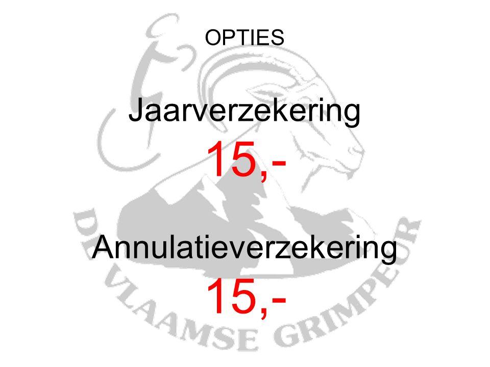 OPTIES Jaarverzekering 15,- Annulatieverzekering 15,-