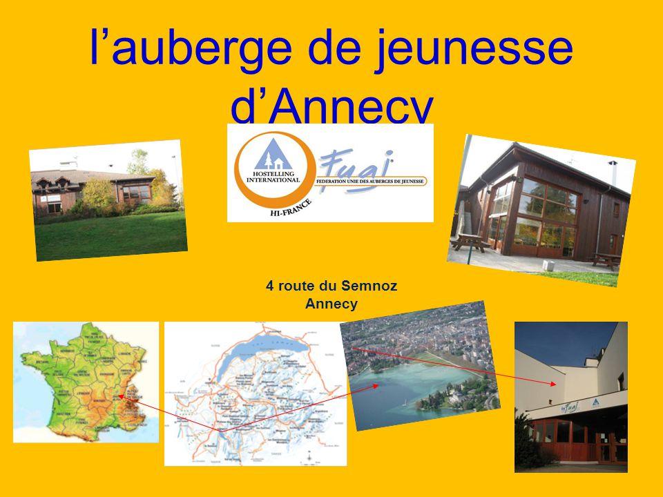 l'auberge de jeunesse d'Annecy 4 route du Semnoz Annecy