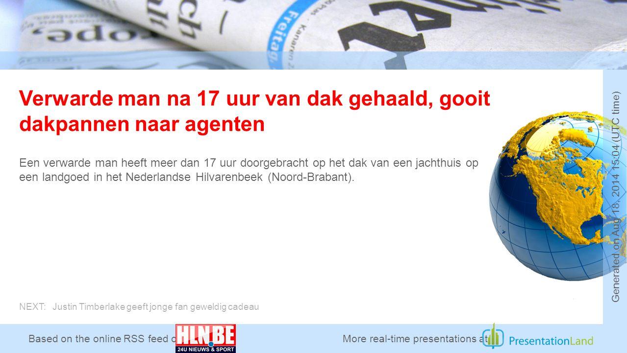 Based on the online RSS feed of Verwarde man na 17 uur van dak gehaald, gooit dakpannen naar agenten Een verwarde man heeft meer dan 17 uur doorgebracht op het dak van een jachthuis op een landgoed in het Nederlandse Hilvarenbeek (Noord-Brabant).