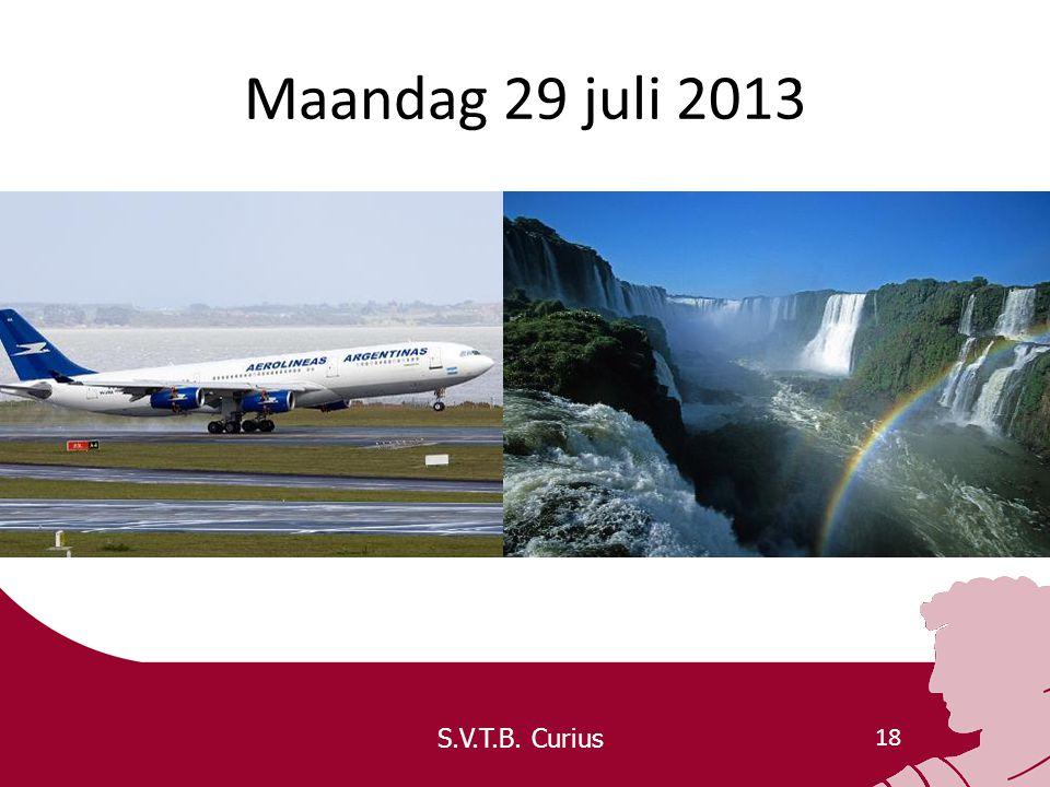S.V.T.B. Curius 18 Maandag 29 juli 2013
