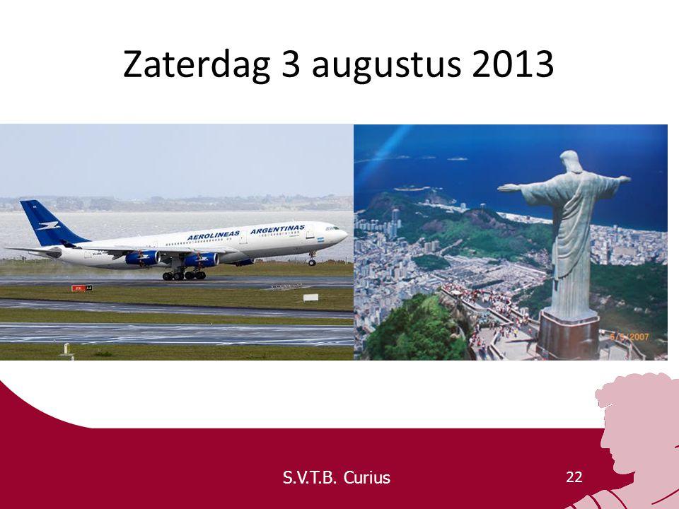 S.V.T.B. Curius 22 Zaterdag 3 augustus 2013