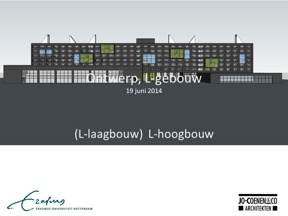 Ontwerp, L-gebouw 19 juni 2014 (L-laagbouw) L-hoogbouw
