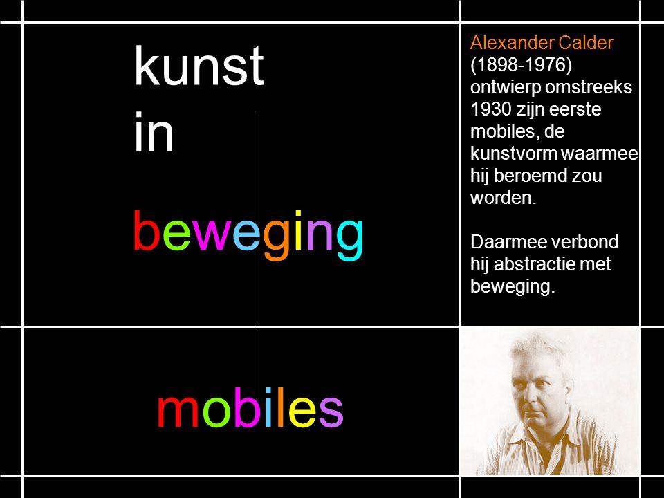 Alexander Calder (1898-1976) ontwierp omstreeks 1930 zijn eerste mobiles, de kunstvorm waarmee hij beroemd zou worden.