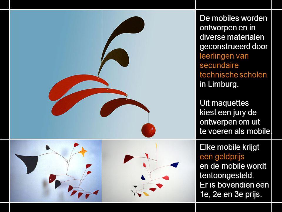 De mobiles worden ontworpen en in diverse materialen geconstrueerd door leerlingen van secundaire technische scholen in Limburg.