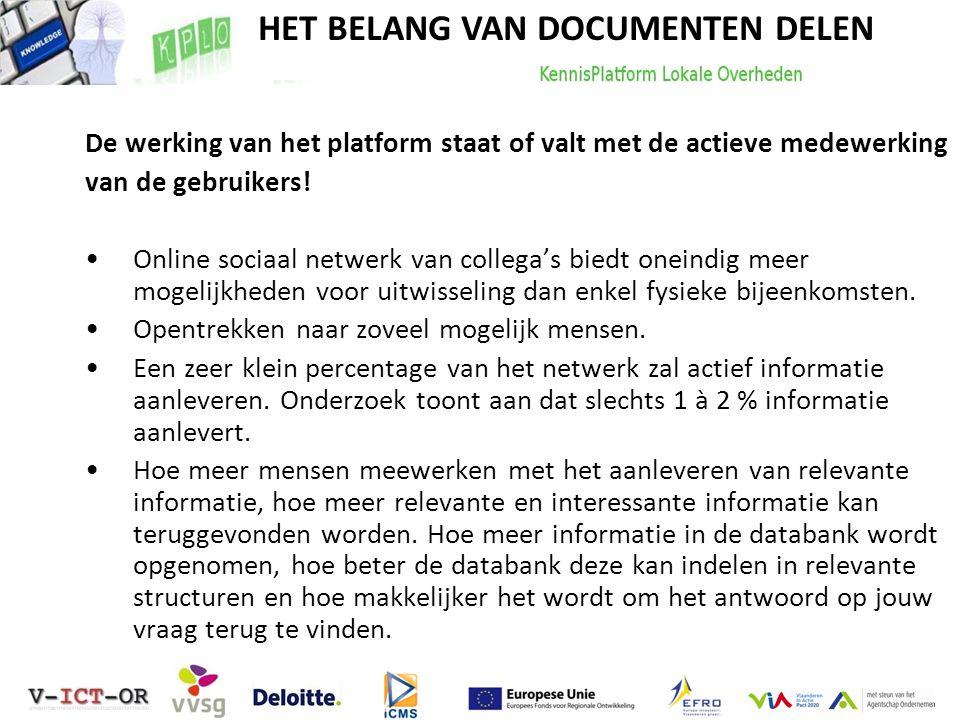 HET BELANG VAN DOCUMENTEN DELEN De werking van het platform staat of valt met de actieve medewerking van de gebruikers! Online sociaal netwerk van col