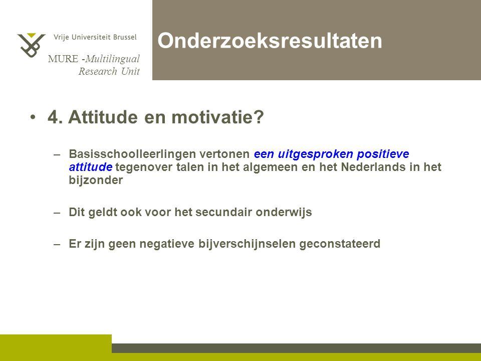 MURE -Multilingual Research Unit Onderzoeksresultaten 4.