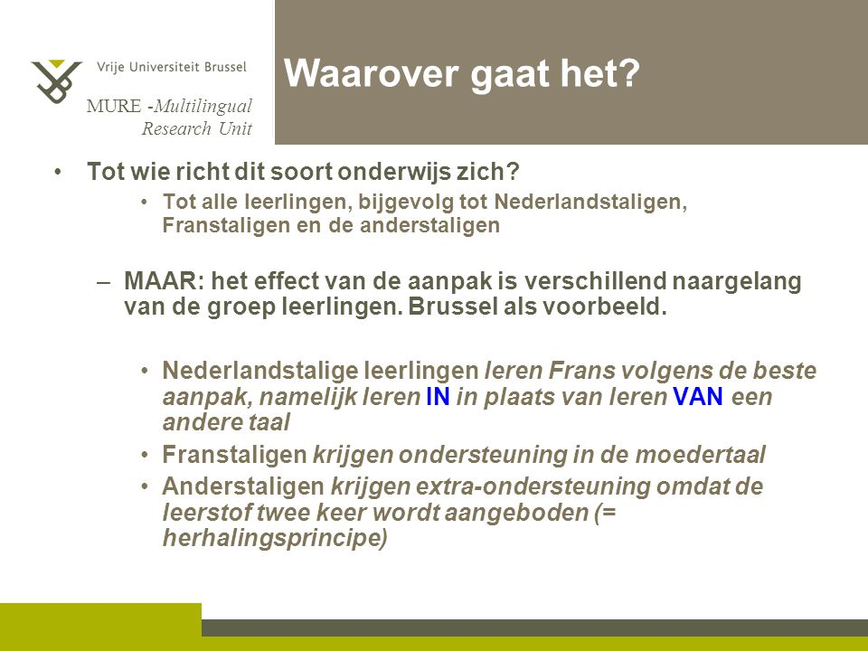 MURE -Multilingual Research Unit Waarover gaat het.